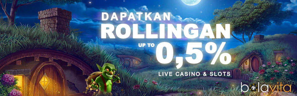 Bonus Rollingan 0,5% Slot Dan Casino
